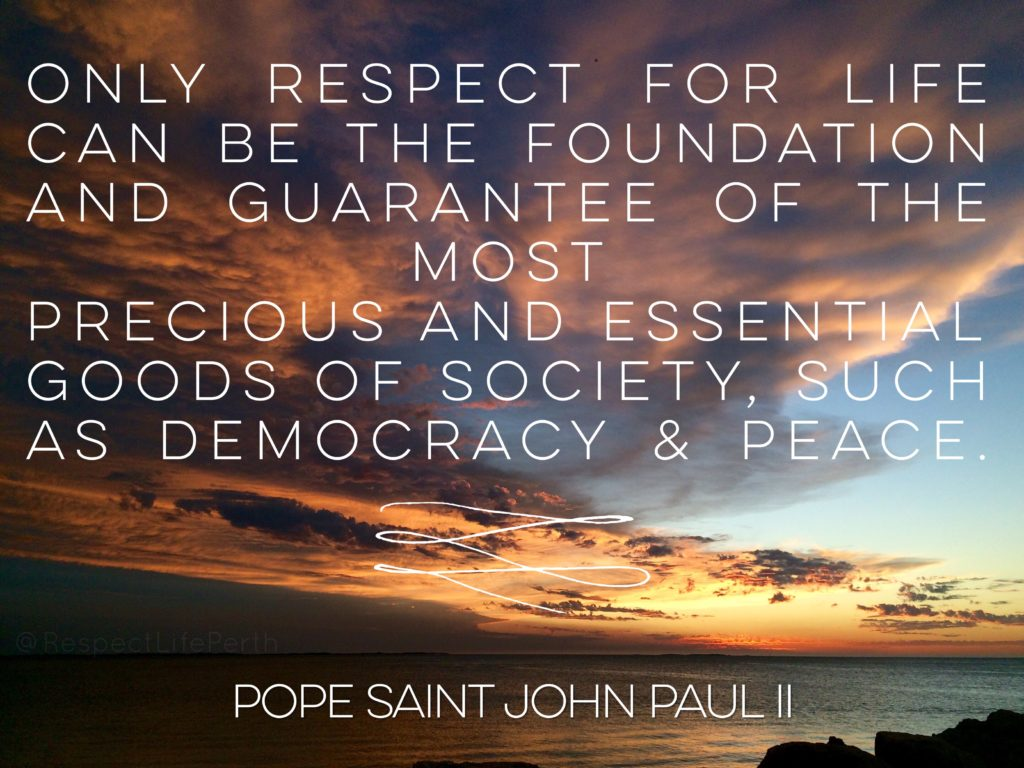 "Pope Saint John Paul II, in ""Evangelium Vitae"", 101 